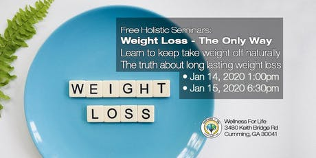 Weight Loss - The Only Way - FREE Health Seminar tickets