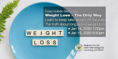 Weight Loss - The Only Way - FREE Health Seminar