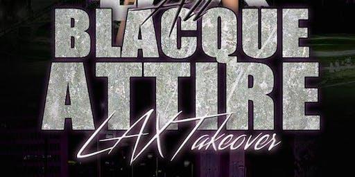 All Blacque Attire LAX Takeover