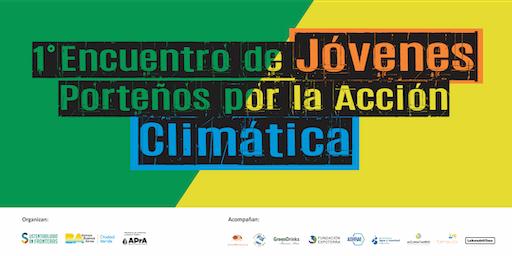 1º Encuentro de Jóvenes Porteños por la Acción Climática