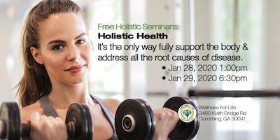 Holistic Health - FREE Health Seminar