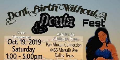 Don't Birth Without a Doula Fest  tickets
