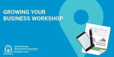 Free Workshop: Growing Your Business Workshop (Osborne Park)