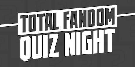 Total Fandom Quiz Night - Plymouth tickets