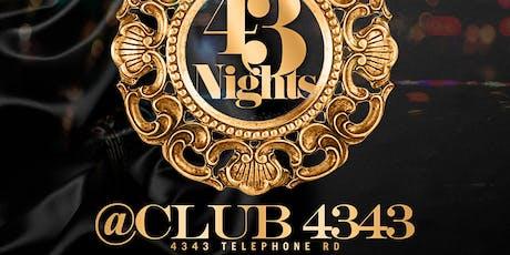 43 NIGHTS @ Club 4343 Each & Every Saturday  tickets