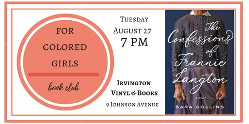 For Colored Girls Book Club: The Confessions of Frannie Langton