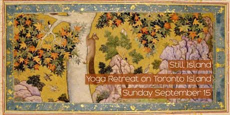 Still Island: Yoga Retreat on Toronto Island tickets