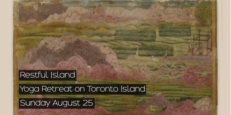 Restful Island: Yoga Retreat on Toronto Island tickets