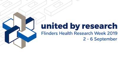 2019 Chalmers Oration :  Flinders Health Research Week