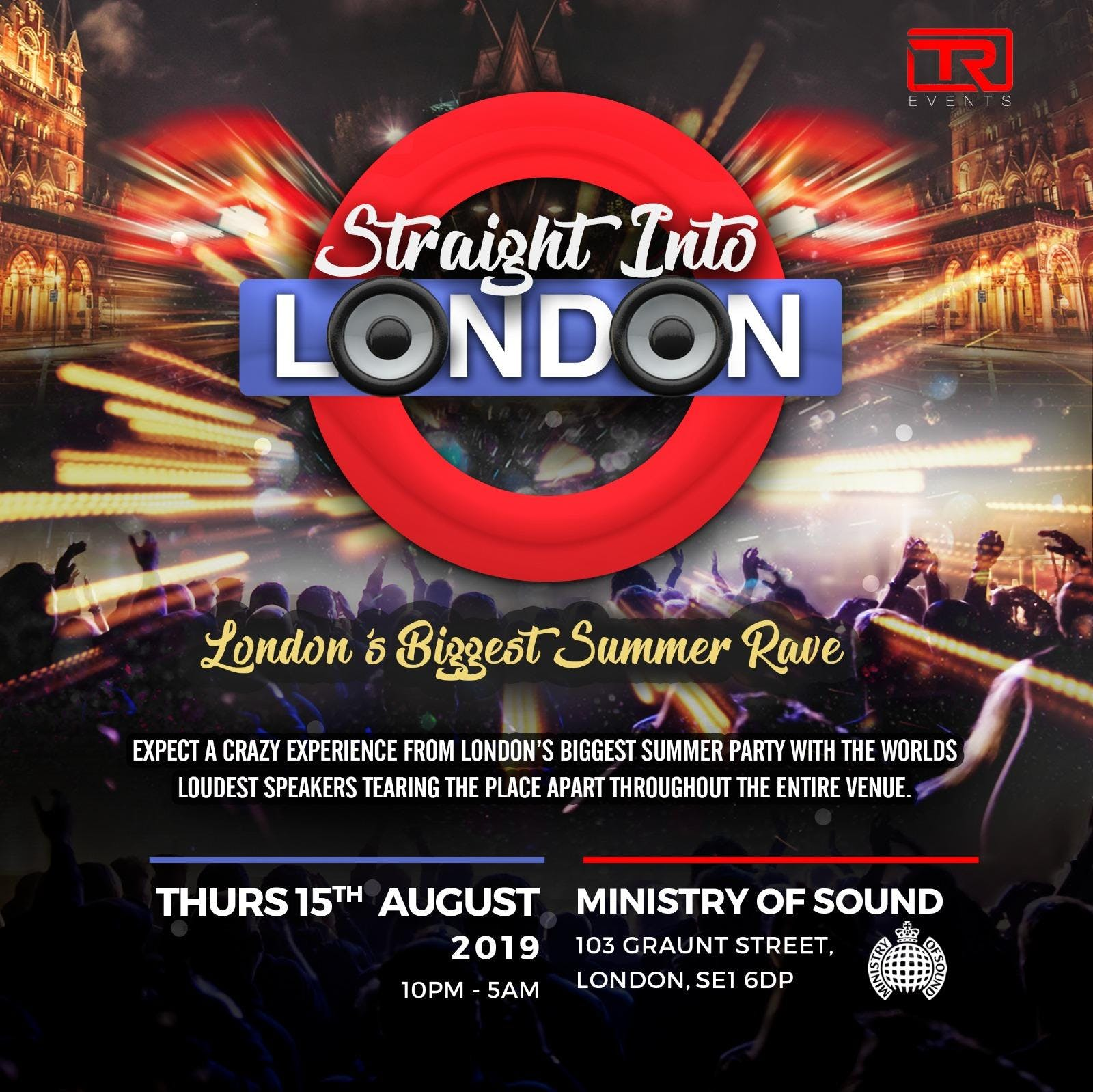 STRAIGHT INTO LONDON