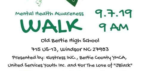 4th Annual Let's Talk About It Mental Health Awareness Walk: Bertie County