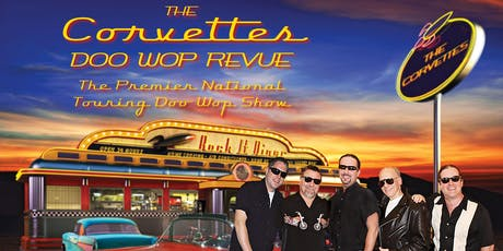 The Corvettes Doo Wop Revue w/ Roy Orbison Tribute tickets