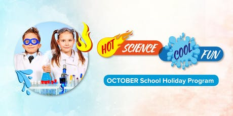 Hot Science Lab - AGES 8yrs + ONLY tickets