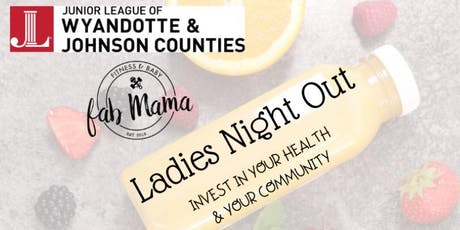 Ladies Night Out- Invest In Your Health & Your Community tickets