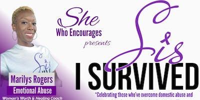 Sis, I SURVIVED!
