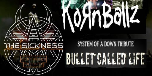 Korn, Disturbed & System of a Down Tribute Night