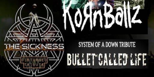 Korn, Disturbed & System of a Down Tribute Night