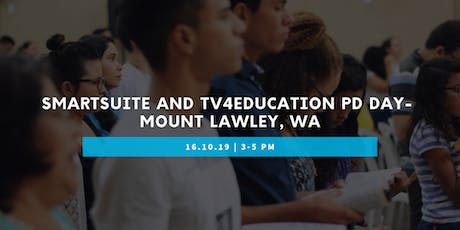SmartSuite and TV4Education PD Day- Mount Lawley WA tickets