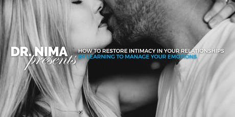 Restore Intimacy in Your Relationships by Learning to Manage Your Emotions tickets