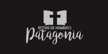 Retiro de Hombres Patagonia 2019 entradas