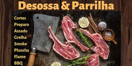 WORKSHOP DESOSSA, PARRILLA e BBQ SÁB. 24/AGO ingressos