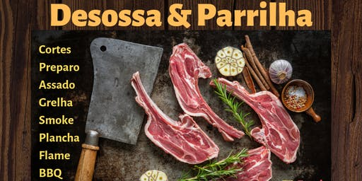 WORKSHOP DESOSSA, PARRILLA e BBQ SÁB. 24/AGO