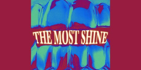 The Most Shine tickets