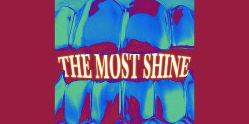 The Most Shine