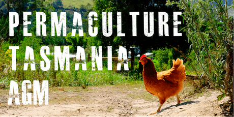 Permaculture Tasmania AGM tickets