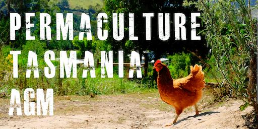Permaculture Tasmania AGM