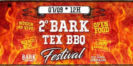 2º BARK TEX BBQ FESTIVAL ingressos