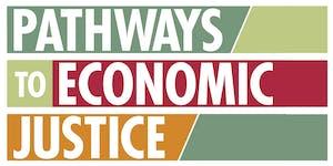 Pathways to Economic Justice