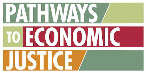 Pathways to Economic Justice