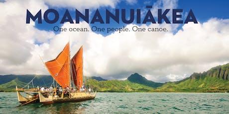 """Hōkūle'a Documentary """"Moananuiākea"""" Screening + Q&A Session tickets"""