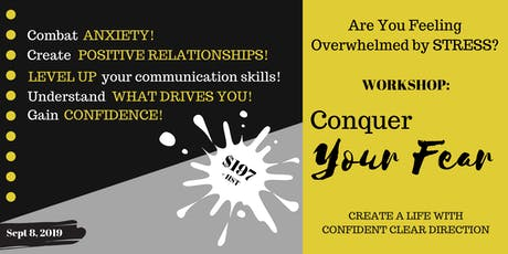 Conquer Your Fear - Workshop tickets