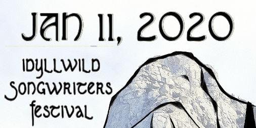 January 11 Idyllwild Songwriters Festival