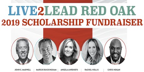 Live2Lead 2019 Red Oak Scholarship Fundraiser tickets