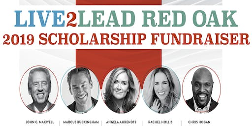 Live2Lead 2019 Red Oak Scholarship Fundraiser