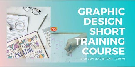 Graphic Design Short Training Course (SEPT) tickets