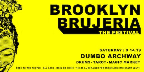 Brooklyn Brujeria: The Festival tickets