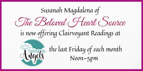 Clairvoyant Readings w/Susanah Magdalena @Calling All Angels tickets