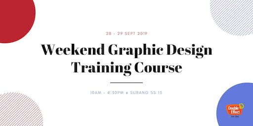 Weekend Graphic Design Training Course (SEPT)