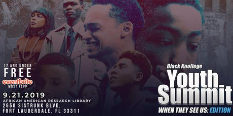 Black Knollege Youth Summit: When They See Us Edition tickets