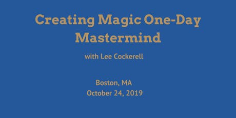 Creating Magic One-Day Mastermind tickets