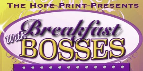 Breakfast with Bosses - Network & Empowerment Event tickets