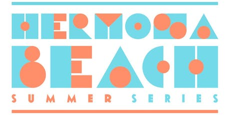 Hermosa Beach Summer Series with South Bay Brew Ha Ha tickets