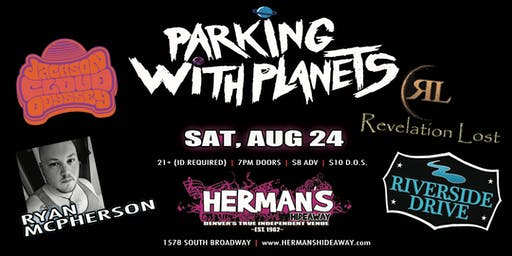 Parking w/ Planets | J. Cloud Odys| R. McPherson | Rev Lost | Riverside Dr
