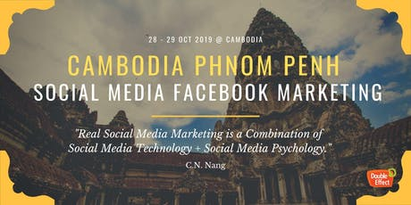 Cambodia Phnom Penh Social Media Facebook Marketing (OCT) tickets