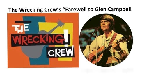 "The Wrecking Crew's ""Farewell to Glen Campbell"" & More - 7:30pm"