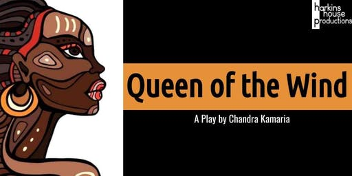 Queen Of The Wind: A Staged Reading